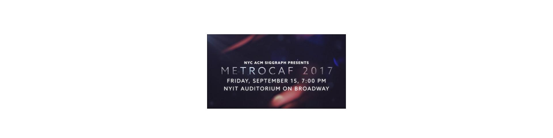 SIGGRAPH MetroCAF2017