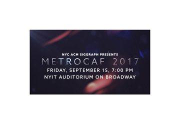 SIGGRAPH MetroCAF 2017